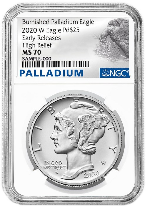 2020 W Burnished High Relief Palladium Eagle NGC MS70 - Early Releases